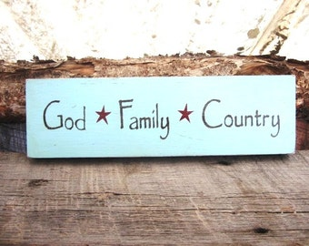 God Family Country Love Wood Sign Montana Made Distressed Hand Painted Primitive Rustic Stars FTTeam OFG Team