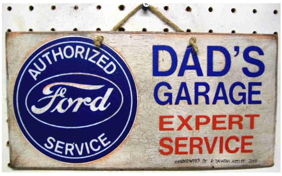Dads garage ford sign vintage look handcrafted and aged 11 6 for Garage ford paris 11