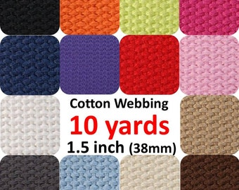 1.5 inch Cotton Webbing 10 yards You Pick Colors Belts Purse Bag Straps Handles Leash