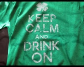Keep Calm Drink On T Shirt