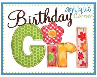 Birthday Girl applique design in digital format for embroidery machine by Applique Corner