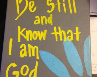 Be Still And Know - Bible Verse Canvas 8x10