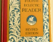 1920's McGuffey's Fourth Eclectic Reader, revised edition, School Reading Book in Great Vintage Condition
