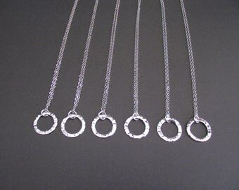 Six (6)  Bridesmaid Gift Silver Circle Necklace - Eternity Circle,  Hammered Finish, in Sterling Silver -  Dainty Necklace