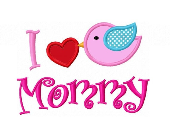 Instant download bird heart i love mommy applique machine for I love to design