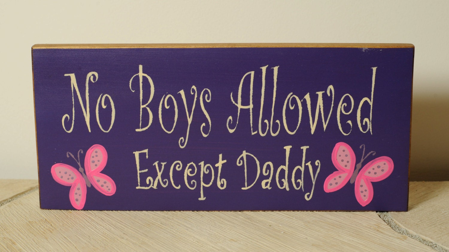 No boys allowed except daddy childrens room by for Signs for kids rooms