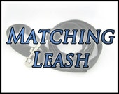 Matching Leash - 4 or 5 Foot Leash with Polished Metal Clam Shell Clasp