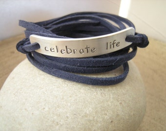Celebrate Life Bracelet, Stamped Bracelet, Personalize it with your quote, gift under 20, positive quote, positive quote,