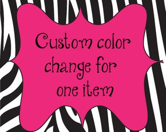 Custom color change of one item in my shop