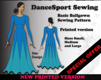 Basic Ballroom Gown Sewing Pattern, PRINTED Version, plus free Manual