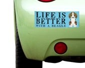 """Dogs Incorporated Sticker - Life is Better with a Beagle -  Dog Bumper Sticker 3""""x 8"""" Coated Vinyl"""
