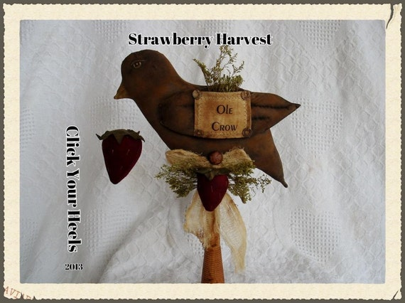 Primitive Strawberry Harvest pattern Click Your Heels
