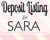 Deposit Listing for SARA