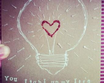 Handmade Greeting Card - You Light Up My Life