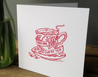 You are SO my cup of tea - valentines card