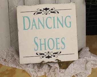 DANCING SHOES Sign/Wedding/Reception/Photo Prop/U Choose Colors/Great Shower Gift/Fleur/ Light Aqua