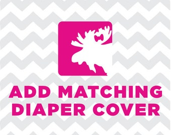 Add Matching Diaper Cover