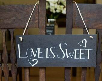 Love is Sweet Chalkboard Signs, Vintage Wedding Sign, Chalkboard Wedding Signs, DIY Wedding Signs, Sweets Dessert Bar Sign