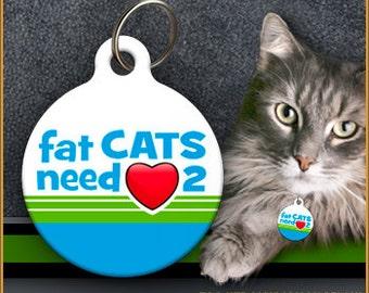 Fat Cats Need Love 2 CAT ID TAGS