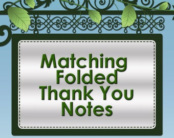 ADD Matching Folded Thank You Notes To My Order