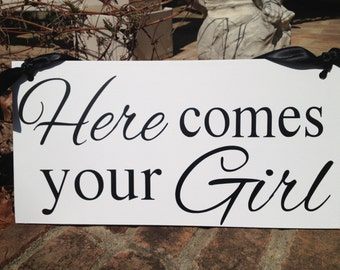 Weddings signs, HERE COMES your GIRL, flower girl, ring bearer, photo props, single sided, 8x16
