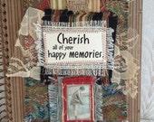 """Art Quilt Journal """"Cherish All of Your Happy Memories"""""""