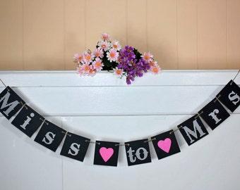Miss to Mrs Banner - Mr Mrs Banner - Bridal Shower banner - Banners -  Wedding banner -  Engagement banner -  Photo prop