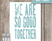 Home Decor Sign - 005 We Are / DIY Downloadable Art / Printable Art / Custom Printable Art / Home Decor