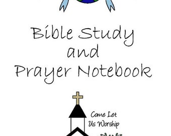 Bible Study & Prayer Notebook