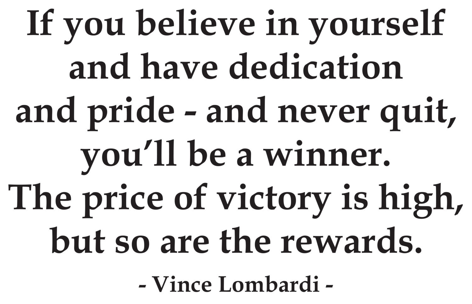Believe In Yourself Vince Lombardi Vinyl Wall Quote
