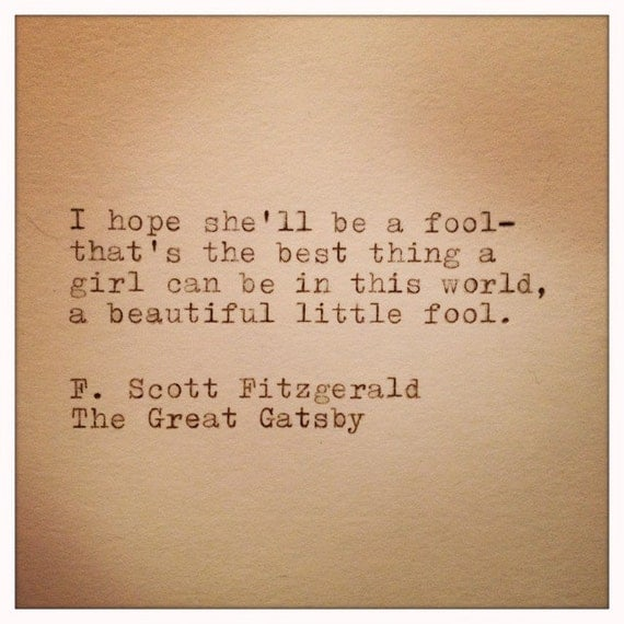 Quotes About Love In The Great Gatsby : Great Gatsby Quote Typed on Typewriter by WhiteCellarDoor on Etsy