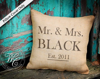 Burlap Pillow Cover, Personalized Wedding Gift, PILLOW Cover with Couples Name &  Established Date