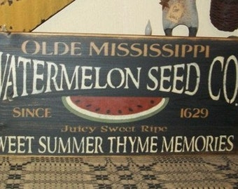 WATERMELON SEED CO. Primitive Sign
