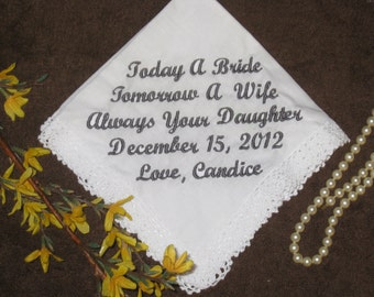 Personalized Handkerchief Wedding Bride to Mom or Dad - Hankie gift for parents