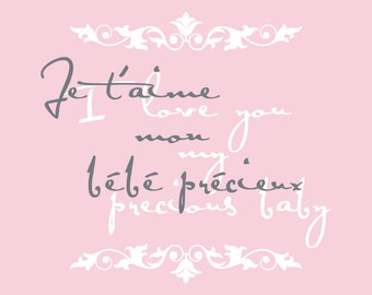 Baby Girl Nursery Quote - French Quote Vinyl Wall Decal For Girl or Boy Baby Nursery Or Girls Room Decor - Childrens Wall Art 22Hx24W CQ019