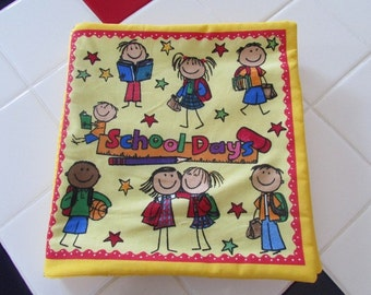 Hand made Cloth School Days book