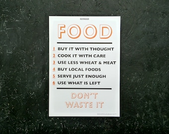 Reminder: Food Don't Waste It - An A3 Print encouraging us not to waste food