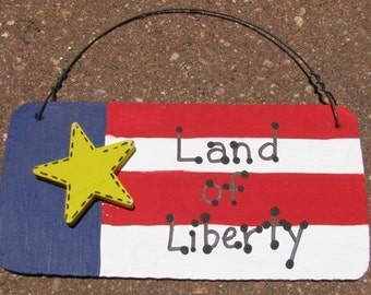 10977LOL - Land of Liberty Wood Hanging Sign