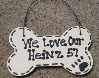 29-2083 I Love My Heinz 57or We Love Our Heinz 57