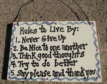 CS6287 - Rules to Live By Sign