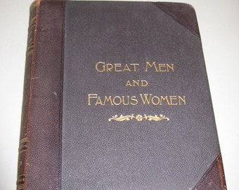1894 Great Men And Famous Women Hardback Book/Antique Books/Large Mantle Books/ Antique History Books
