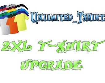 2XL t-shirt Upgrade