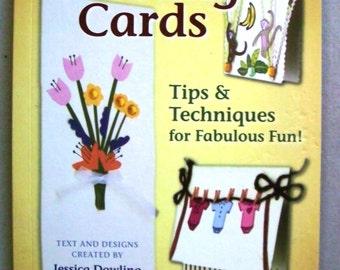 Let's Make Greeting Cards - Jessica Dowling & Raffaella Dowling