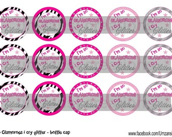 I'm so glamorous I cry glitter 4 X 6 1 inch digital bottle cap images