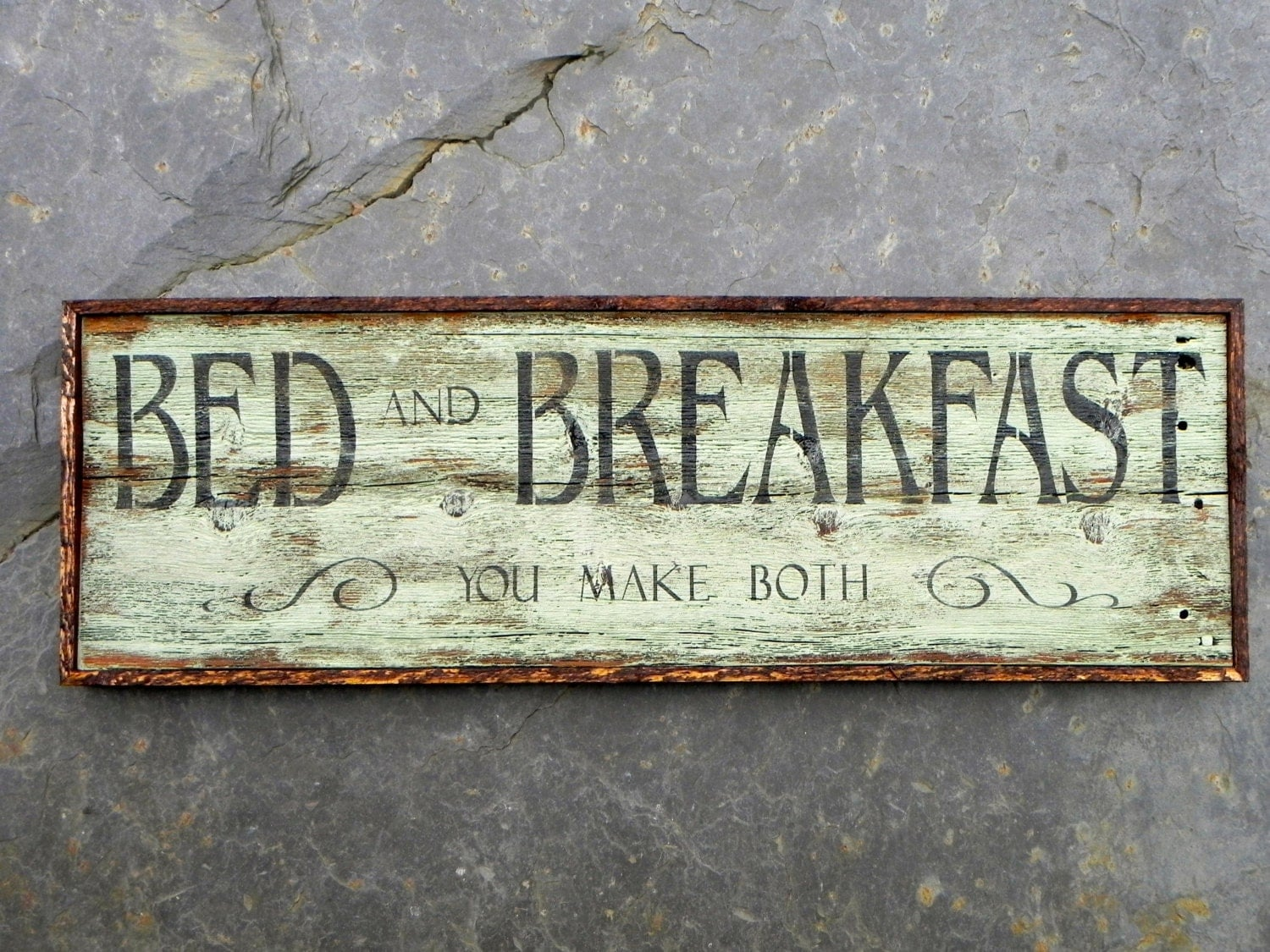 Wood Signs Bed And Breakfast You Make