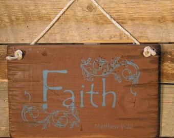 Faith, Matthew 9:22, Antiqued, Wooden Bible Verse Sign