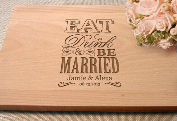 Wedding Gift Etsy: Cutting Board Gift Wedding Present Eat Drink Be Married Bridal