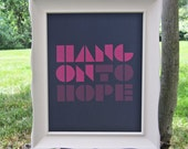 Hang On to Hope 8x10 Modern Home Decor Art Print