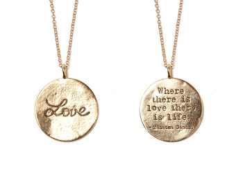 """Love Necklace in Gold -  """"Where There Is Love There Is Life"""" Gandhi, Inspirational Quote Necklace, Motivational necklace, love pendant"""