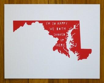 MARYLAND | I'm So Happy | state art | map | wedding gift | anniversary gift for men, anniversary gift women, engagement gift, where we met
